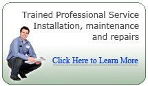 Trained Professional Service, Installation and Repairs